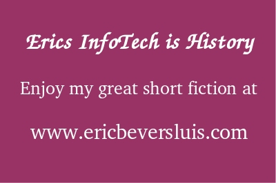 EricsInfotech is History